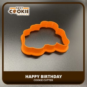 HAPPY BIRTHDAY COOKIE CUTTER
